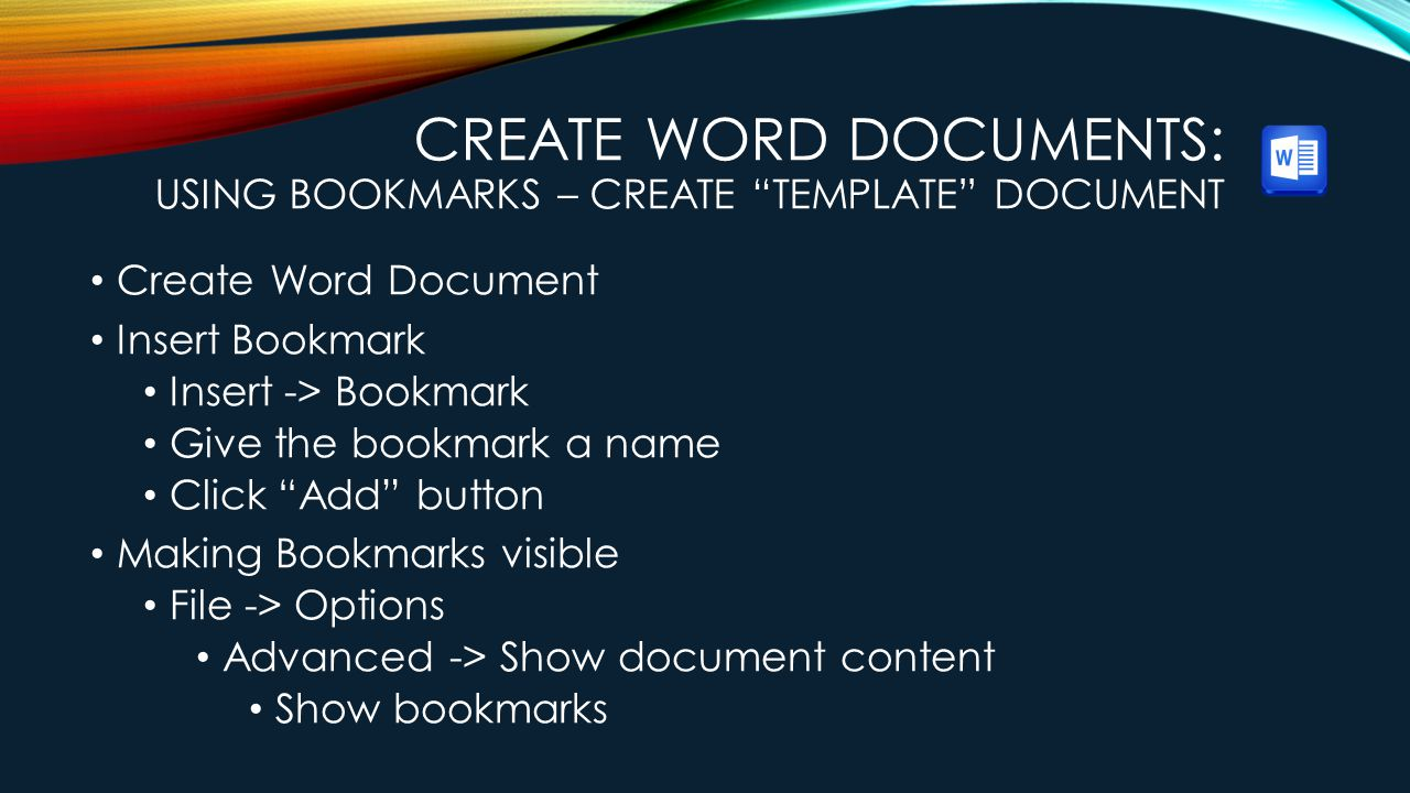 Create Word Documents: Using Bookmarks – Create Template Document