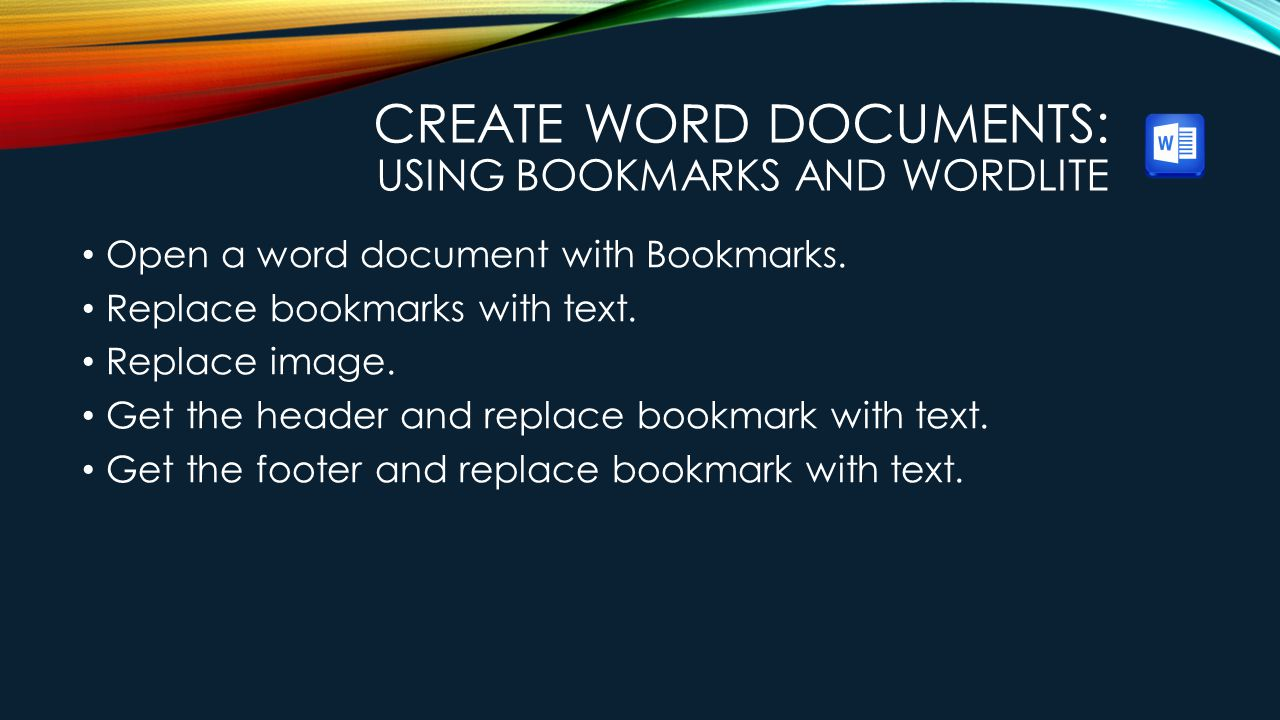 Create Word Documents: Using Bookmarks and WordLite