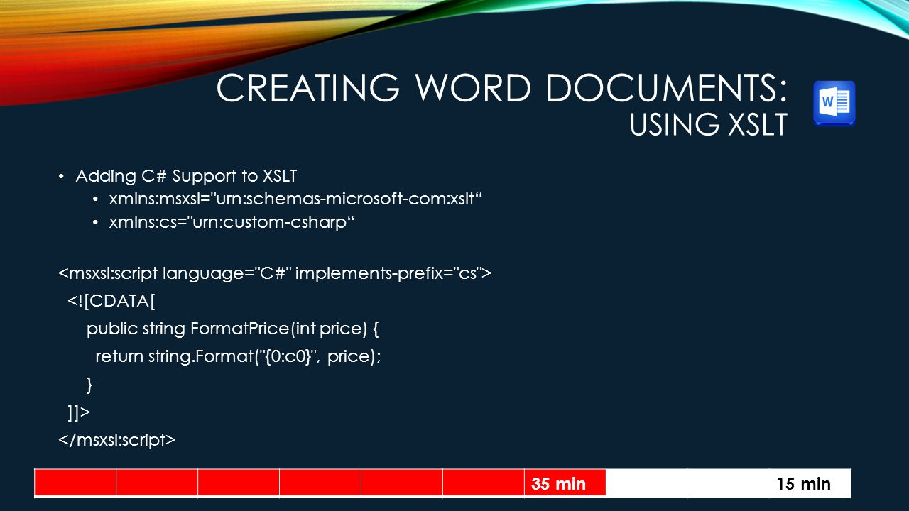 Creating Word Documents: Using XSLT