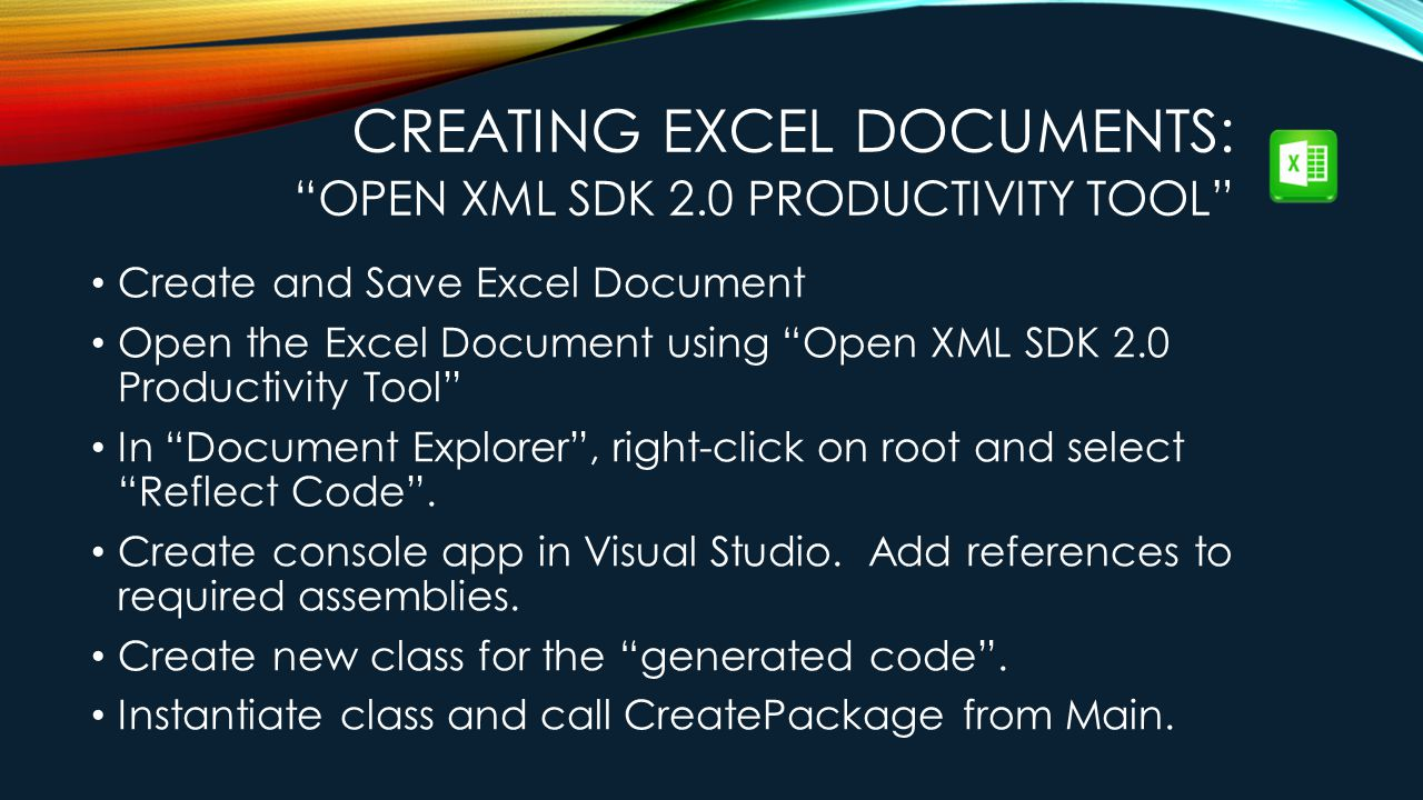 Creating Excel Documents: Open XML SDK 2.0 Productivity Tool