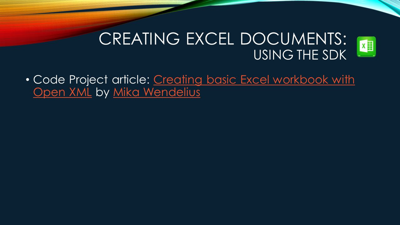 Creating Excel Documents: Using the SDK