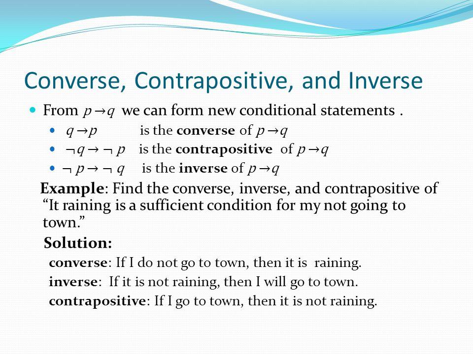 Converse, Contrapositive, and Inverse
