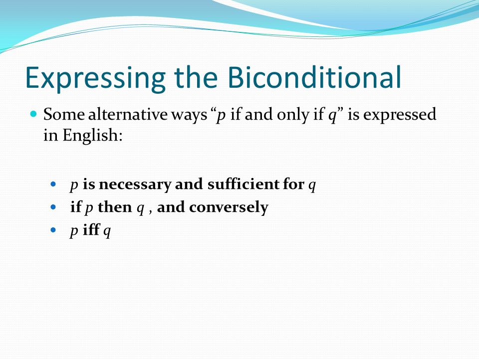 Expressing the Biconditional