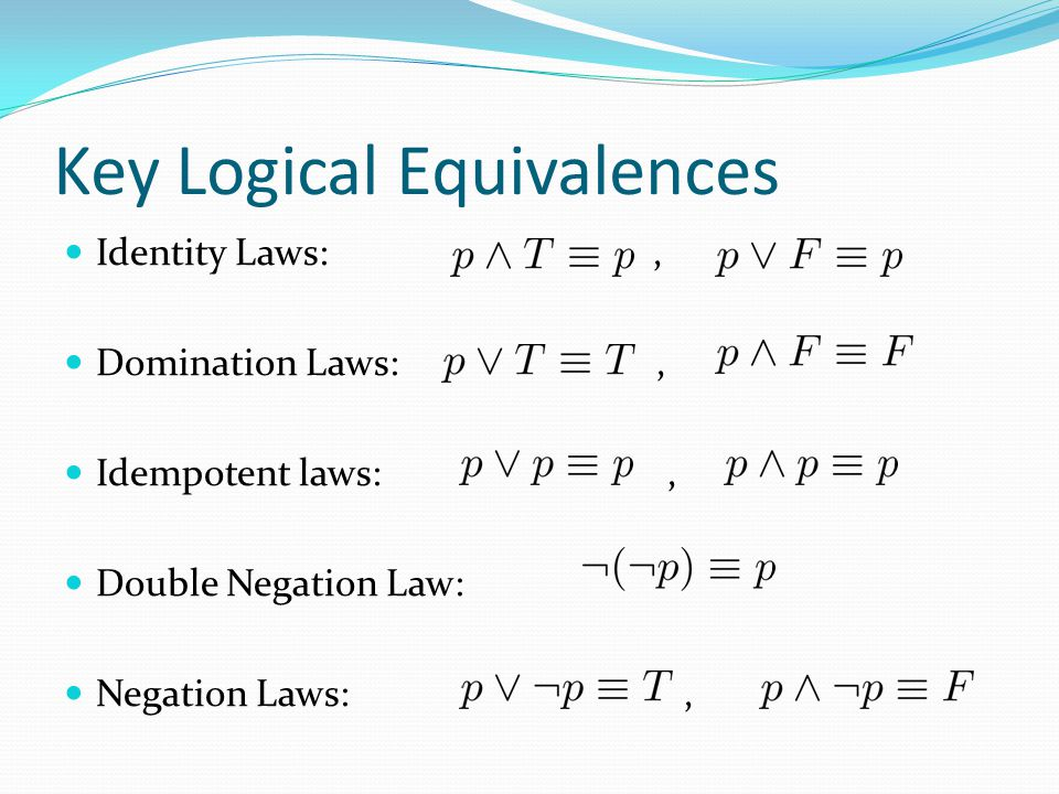 Key Logical Equivalences