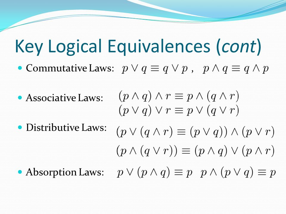 Key Logical Equivalences (cont)
