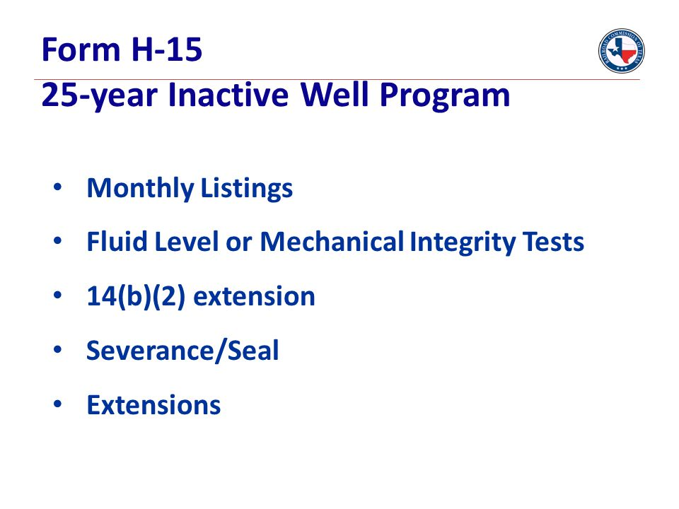Form H-15 25-year Inactive Well Program