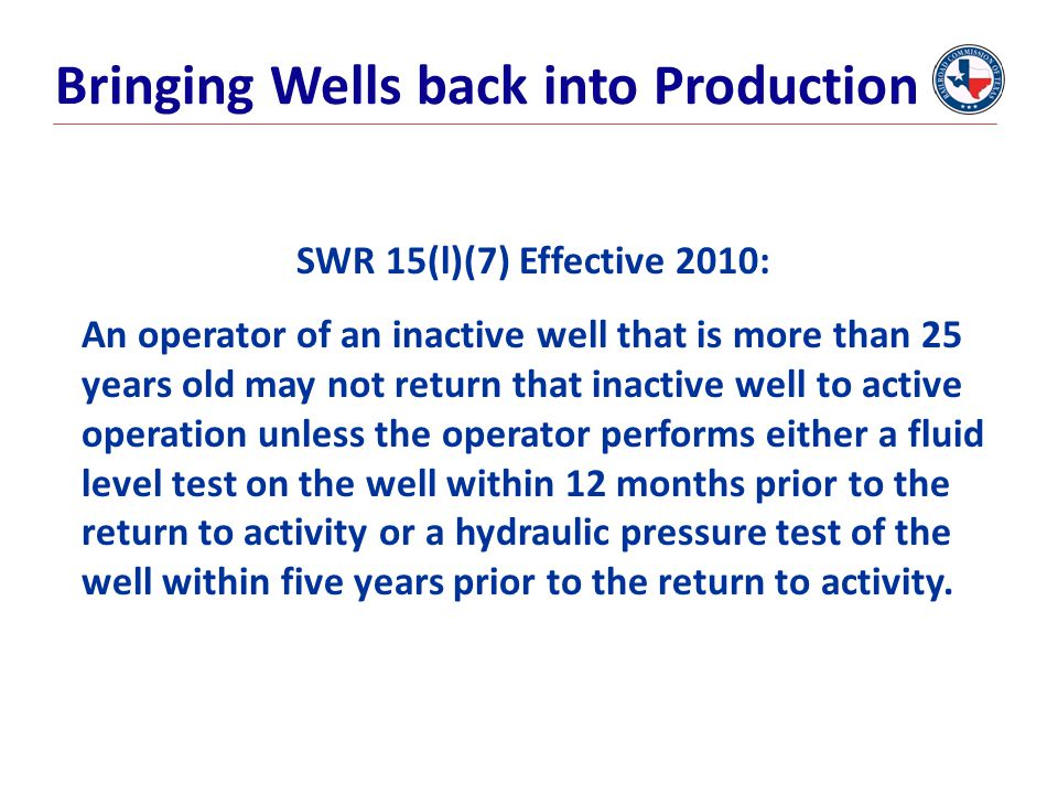 Bringing Wells back into Production