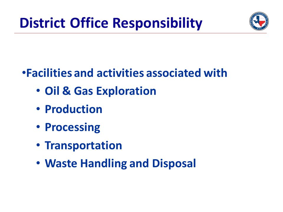 District Office Responsibility
