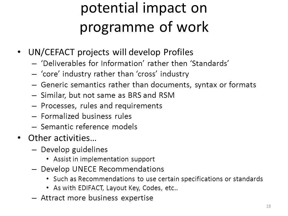 potential impact on programme of work