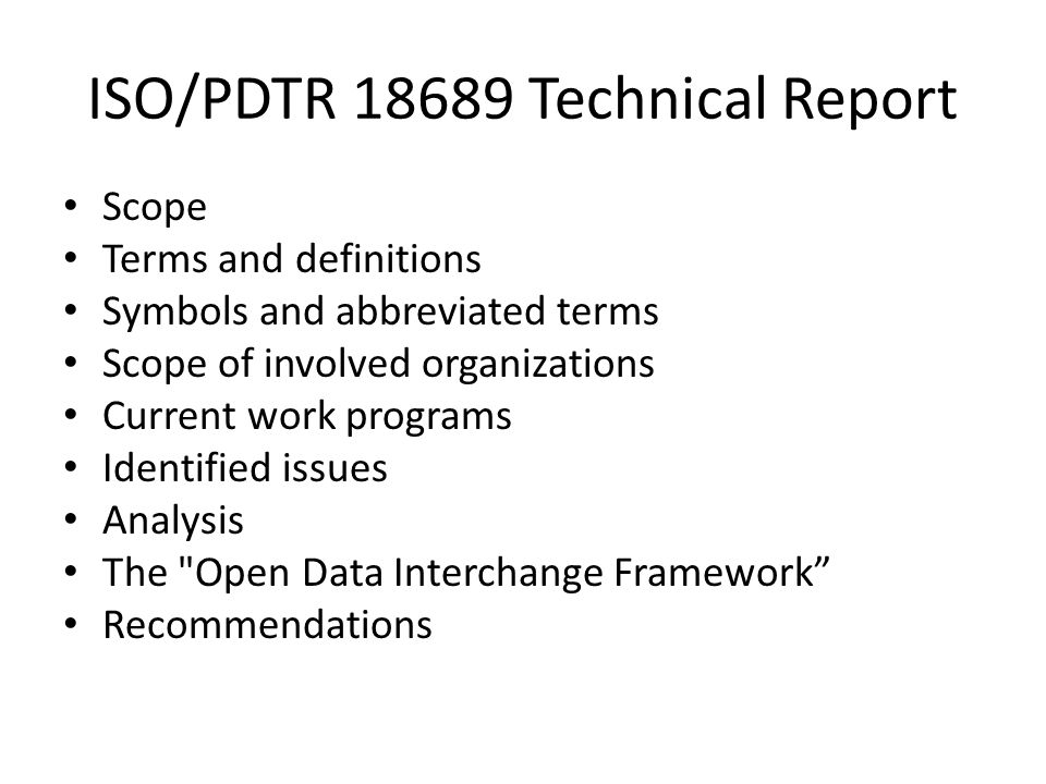 ISO/PDTR 18689 Technical Report
