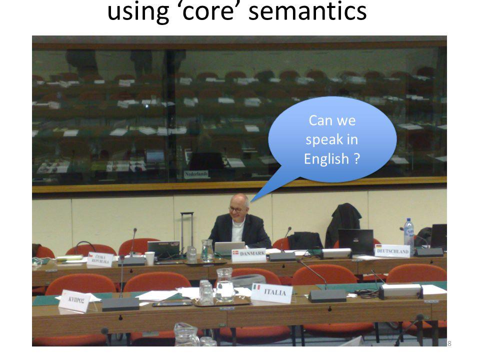 using 'core' semantics