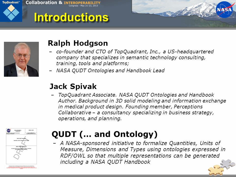 Introductions QUDT (… and Ontology) Ralph Hodgson Jack Spivak