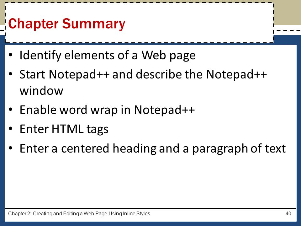 Chapter Summary Identify elements of a Web page