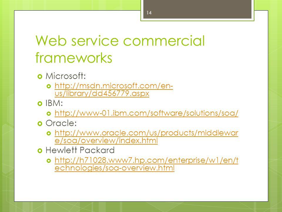 Web service commercial frameworks