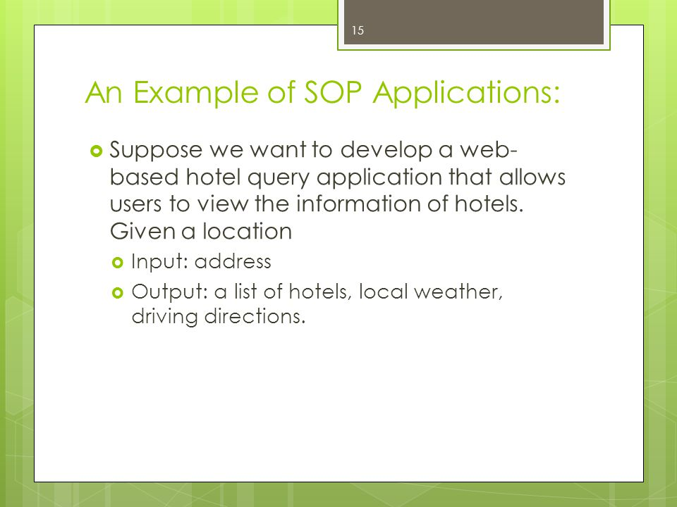 An Example of SOP Applications:
