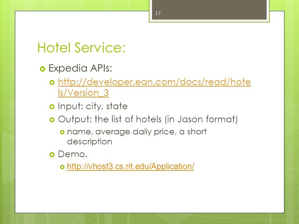 Hotel Service: Expedia APIs: