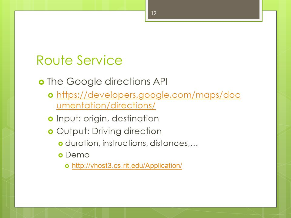 Route Service The Google directions API