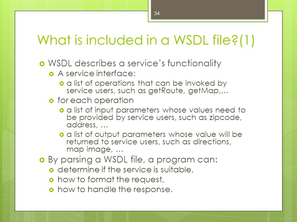 What is included in a WSDL file (1)
