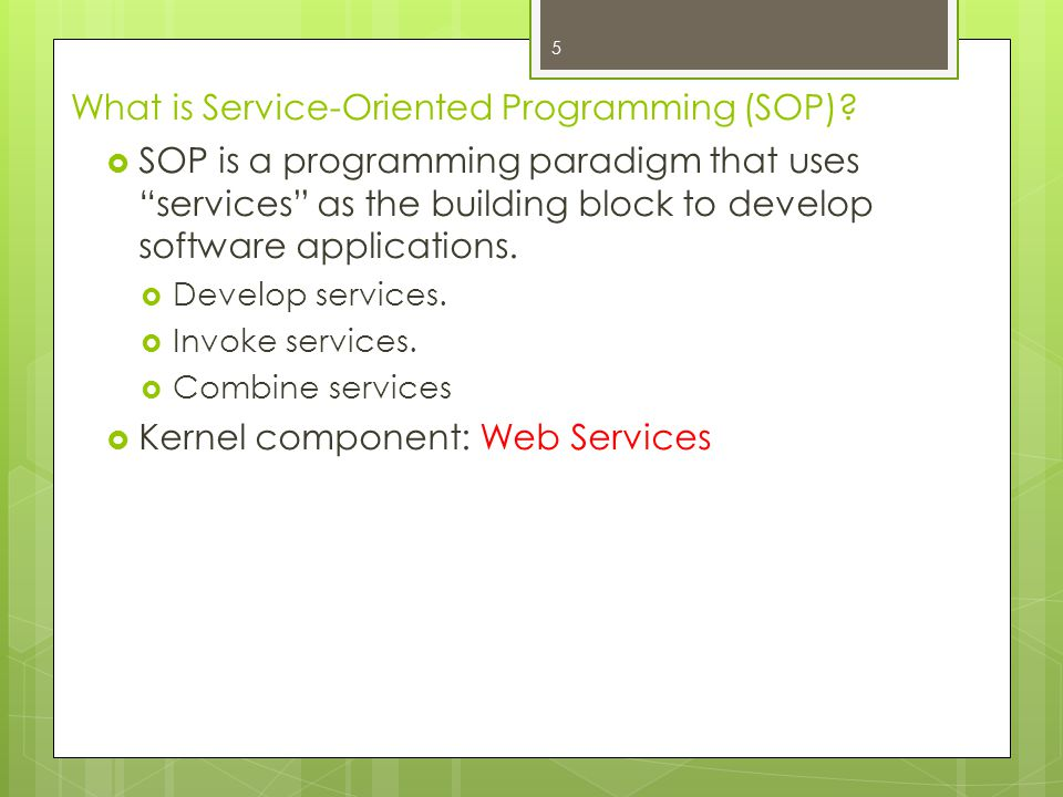 What is Service-Oriented Programming (SOP)