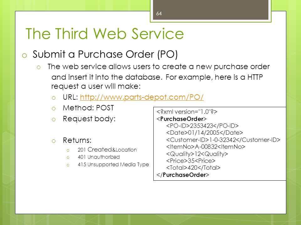 The Third Web Service Submit a Purchase Order (PO)