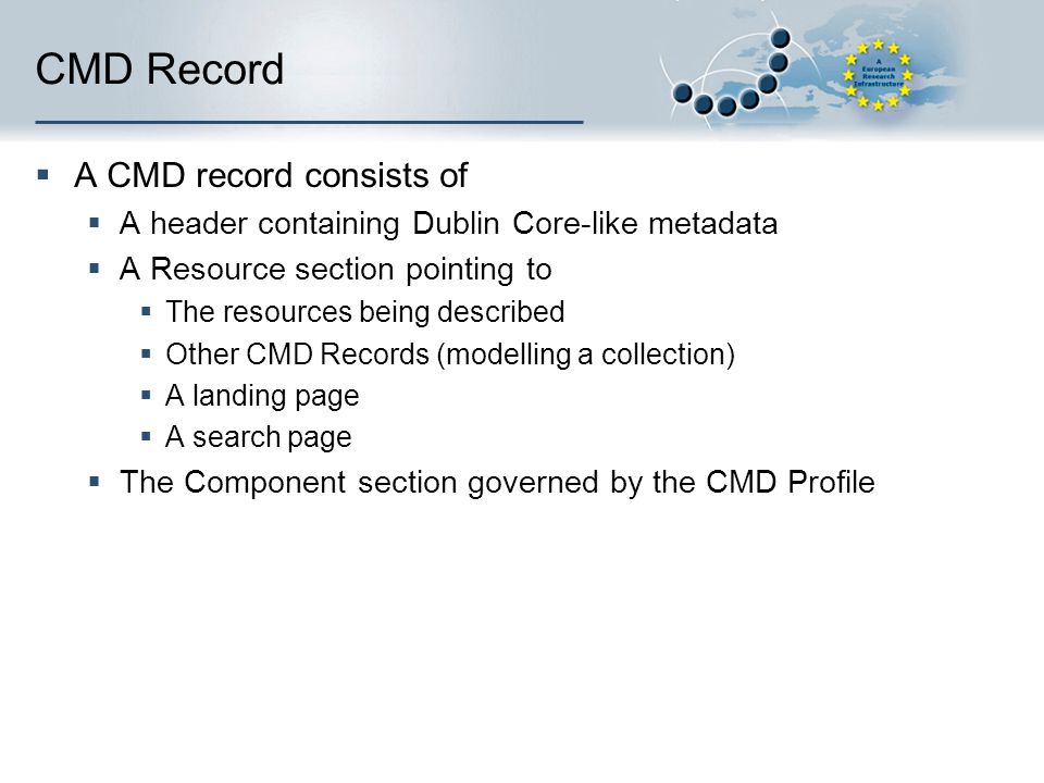 CMD Record A CMD record consists of