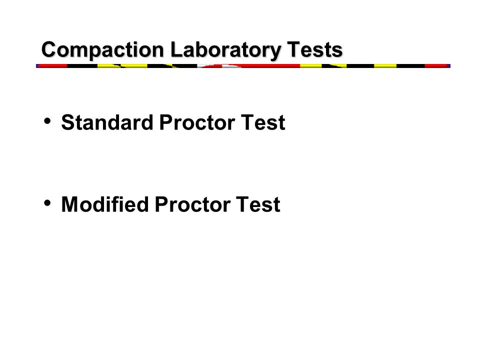 Compaction Laboratory Tests