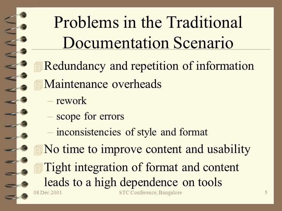 Problems in the Traditional Documentation Scenario