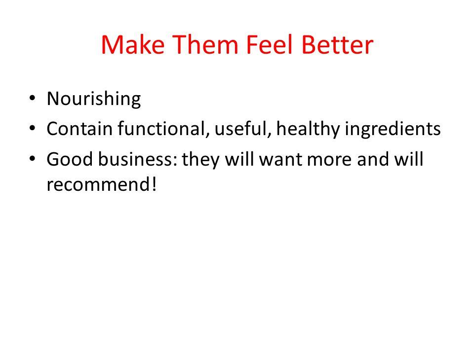 Make Them Feel Better Nourishing