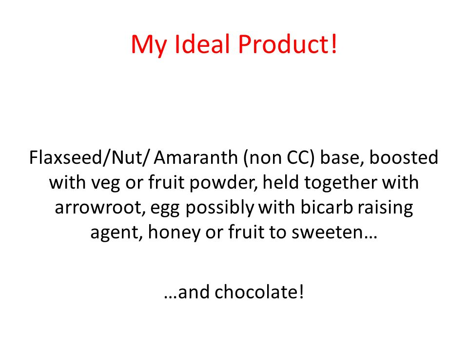 My Ideal Product!