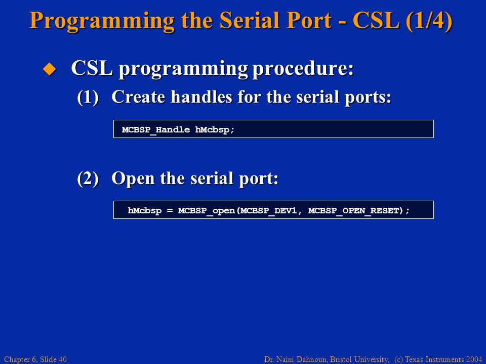 Programming the Serial Port - CSL (1/4)