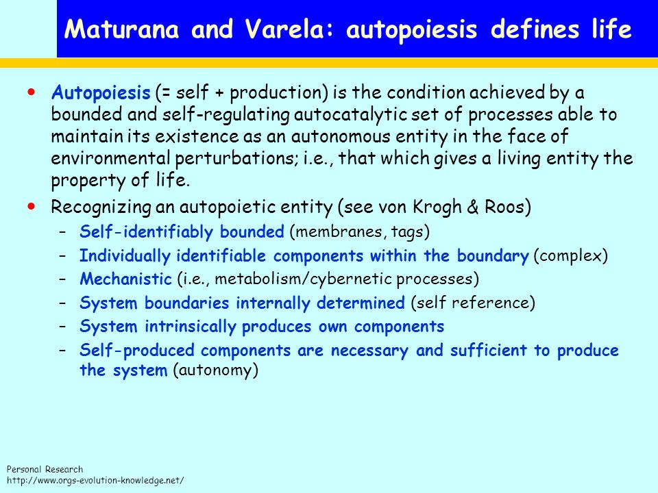 Maturana and Varela: autopoiesis defines life