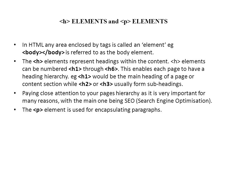 <h> ELEMENTS and <p> ELEMENTS