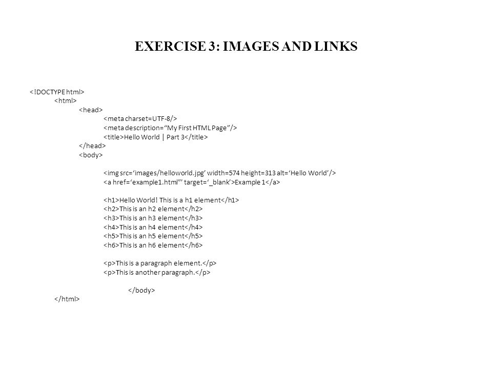 EXERCISE 3: IMAGES AND LINKS