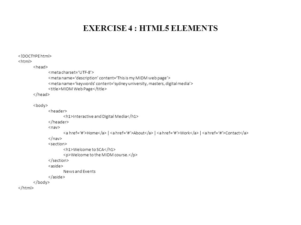 EXERCISE 4 : HTML5 ELEMENTS