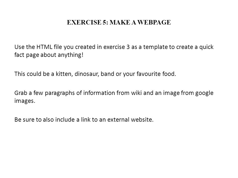 EXERCISE 5: MAKE A WEBPAGE