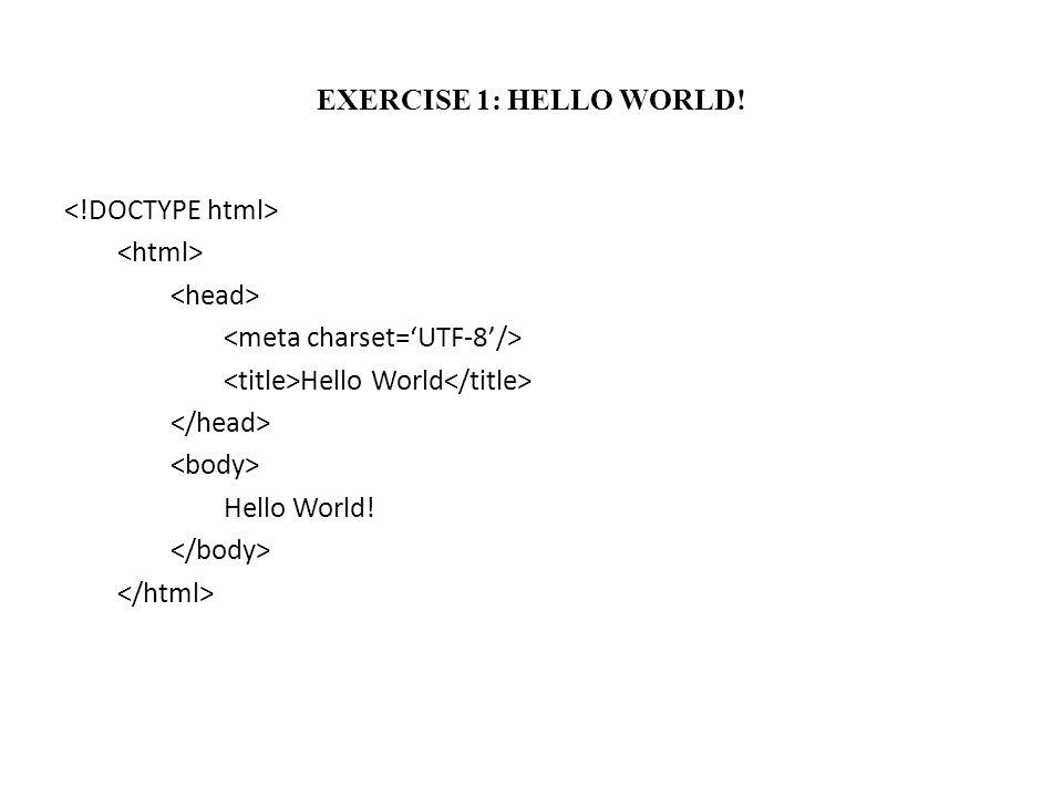 EXERCISE 1: HELLO WORLD!