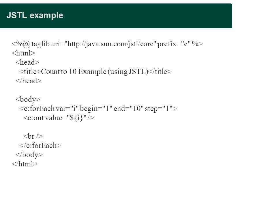 Presentation title JSTL example. <%@ taglib uri= http://java.sun.com/jstl/core prefix= c %> <html>
