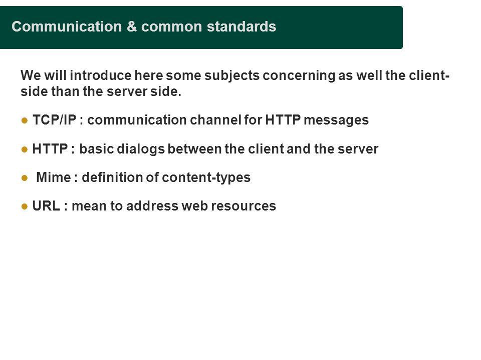 Communication & common standards