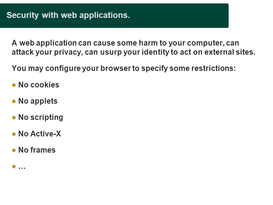 Security with web applications.