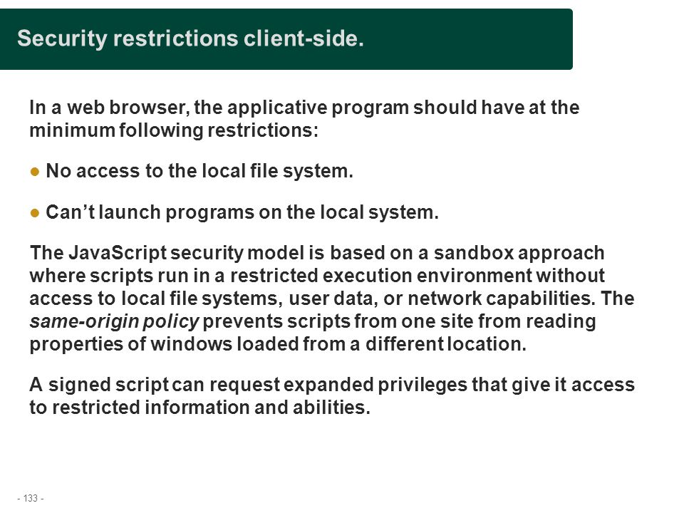 Security restrictions client-side.
