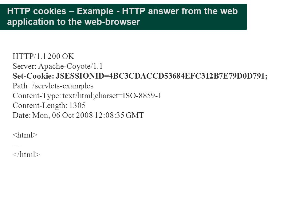 Presentation title HTTP cookies – Example - HTTP answer from the web application to the web-browser.