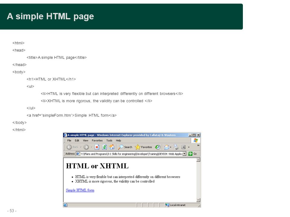 A simple HTML page Presentation title <html> <head>