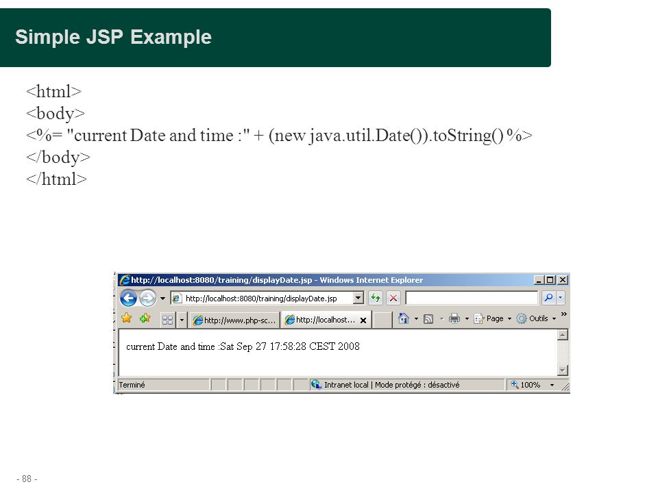 Simple JSP Example <html> <body>