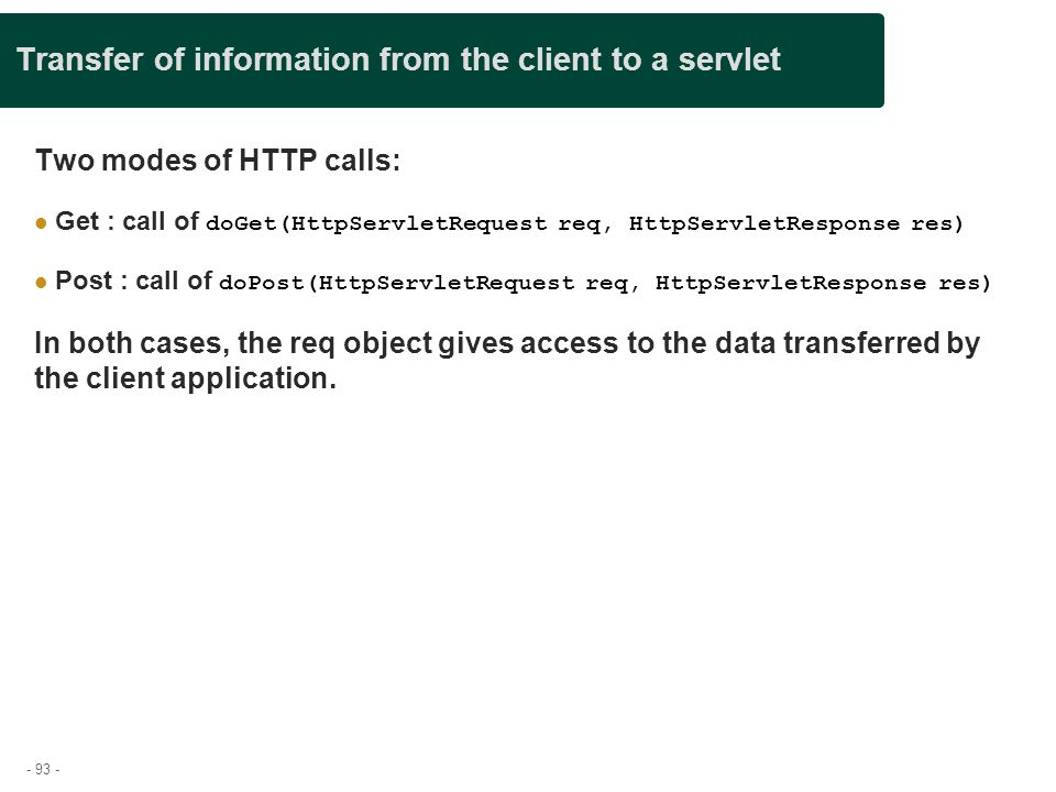 Transfer of information from the client to a servlet