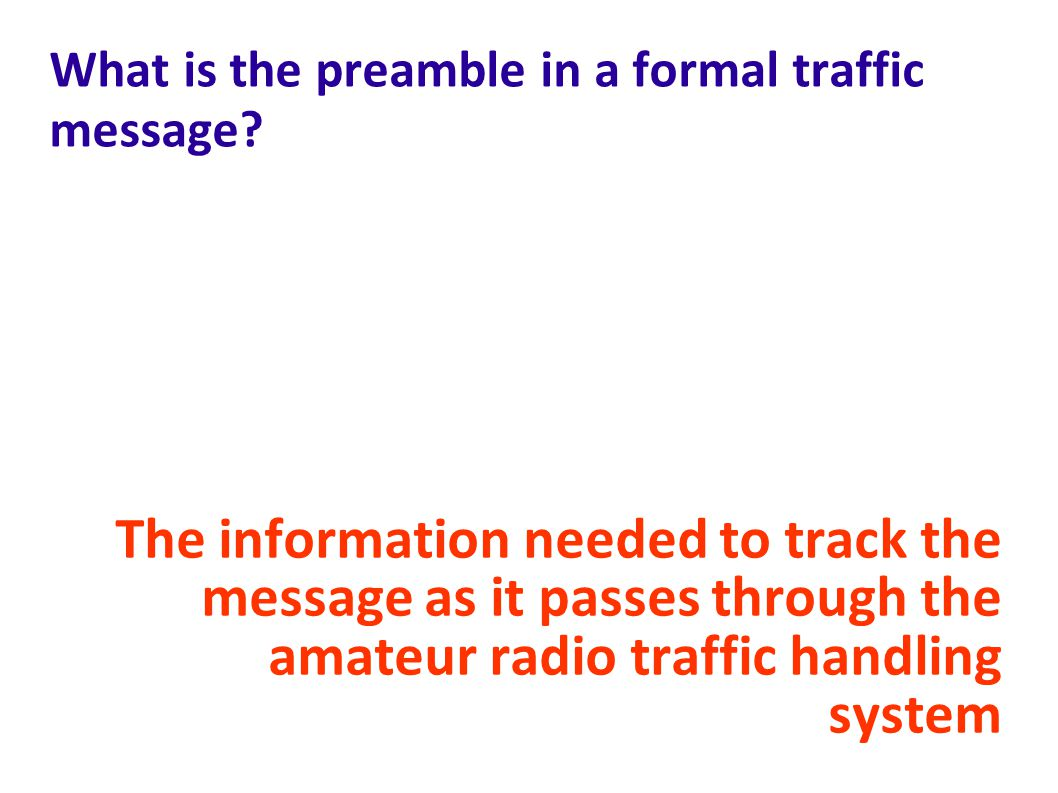 What is the preamble in a formal traffic message