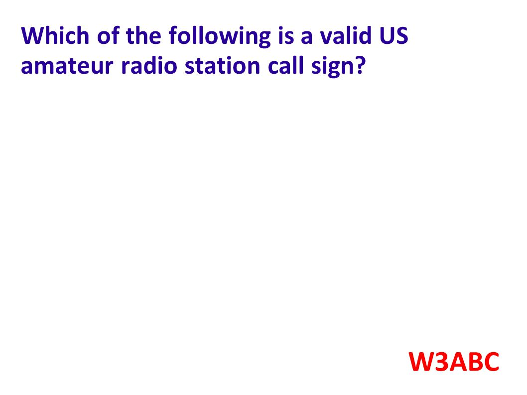 Which of the following is a valid US amateur radio station call sign