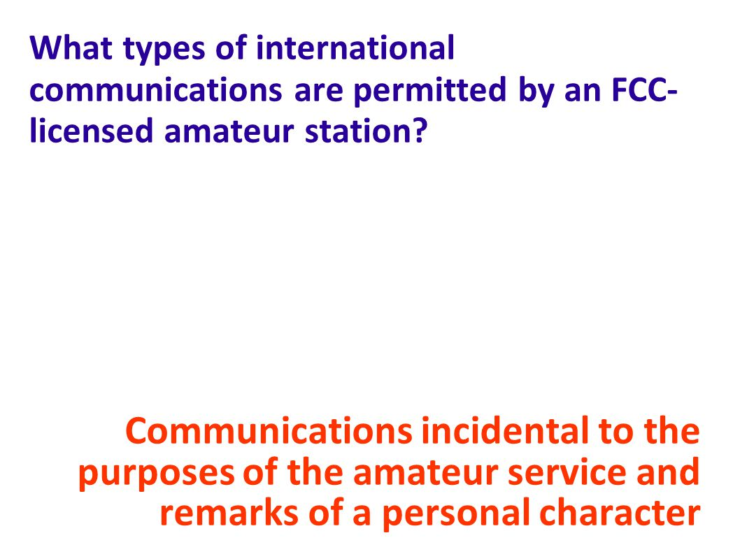 What types of international communications are permitted by an FCC-licensed amateur station