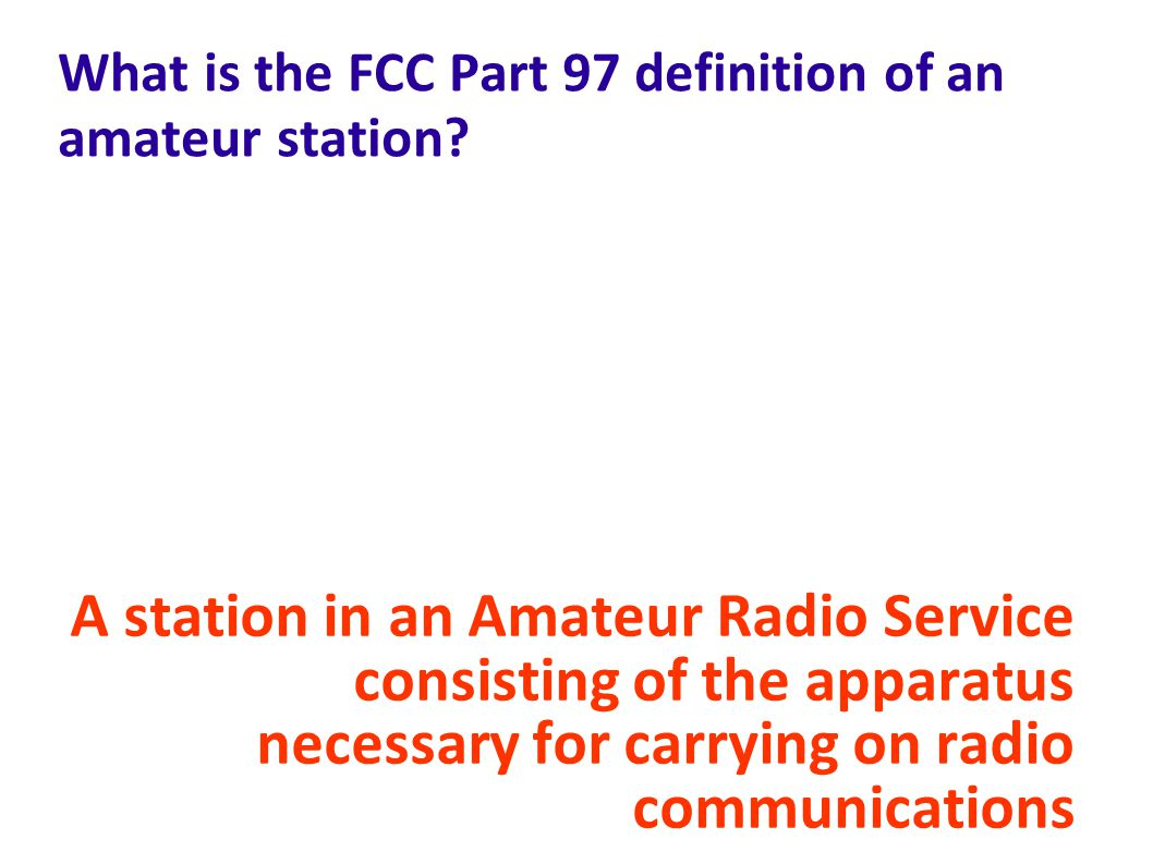 What is the FCC Part 97 definition of an amateur station