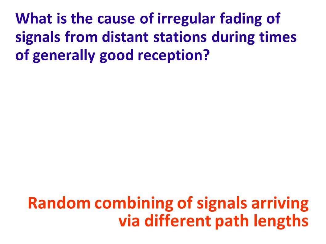 Random combining of signals arriving via different path lengths