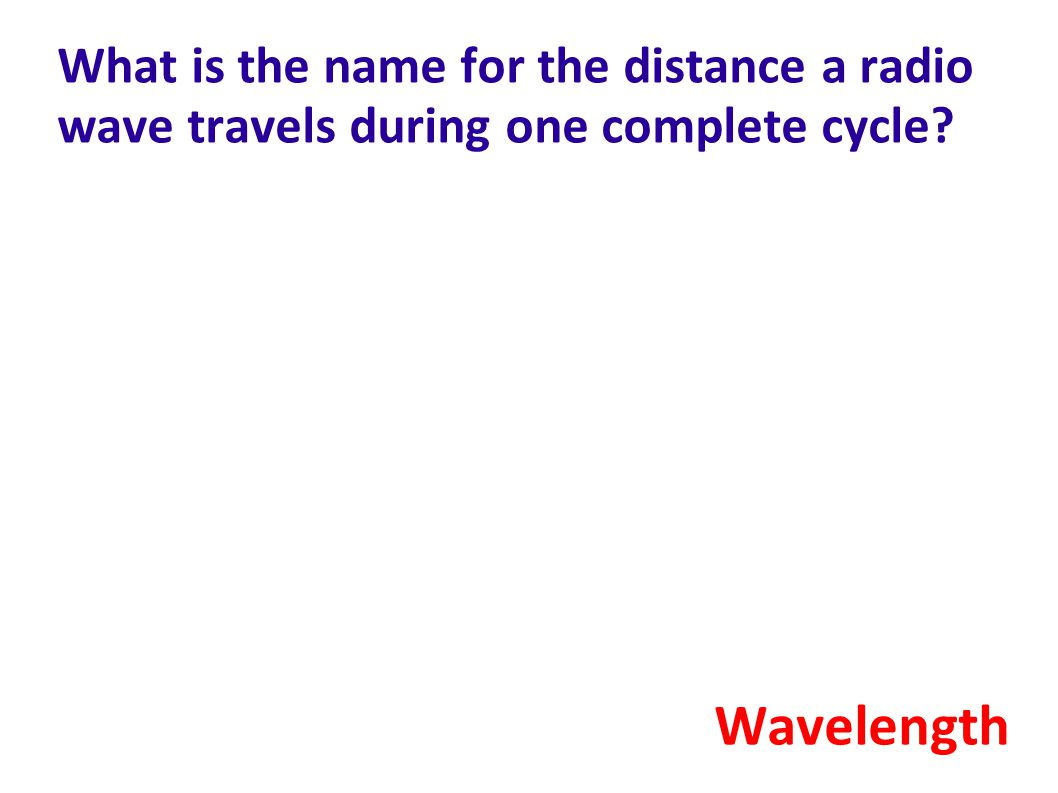 What is the name for the distance a radio wave travels during one complete cycle